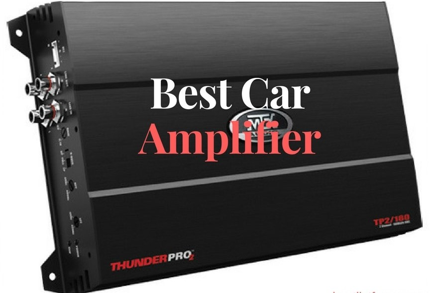 Best Car Amplifier Buyers Guide