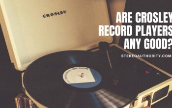 Are Crosley Record Players Good?