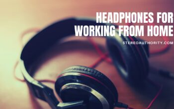 The 5 Best Headphones for Working From Home