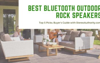 Best Bluetooth Outdoor Rock Speakers 2021 – Top 5 Picks; Buyer's Guide