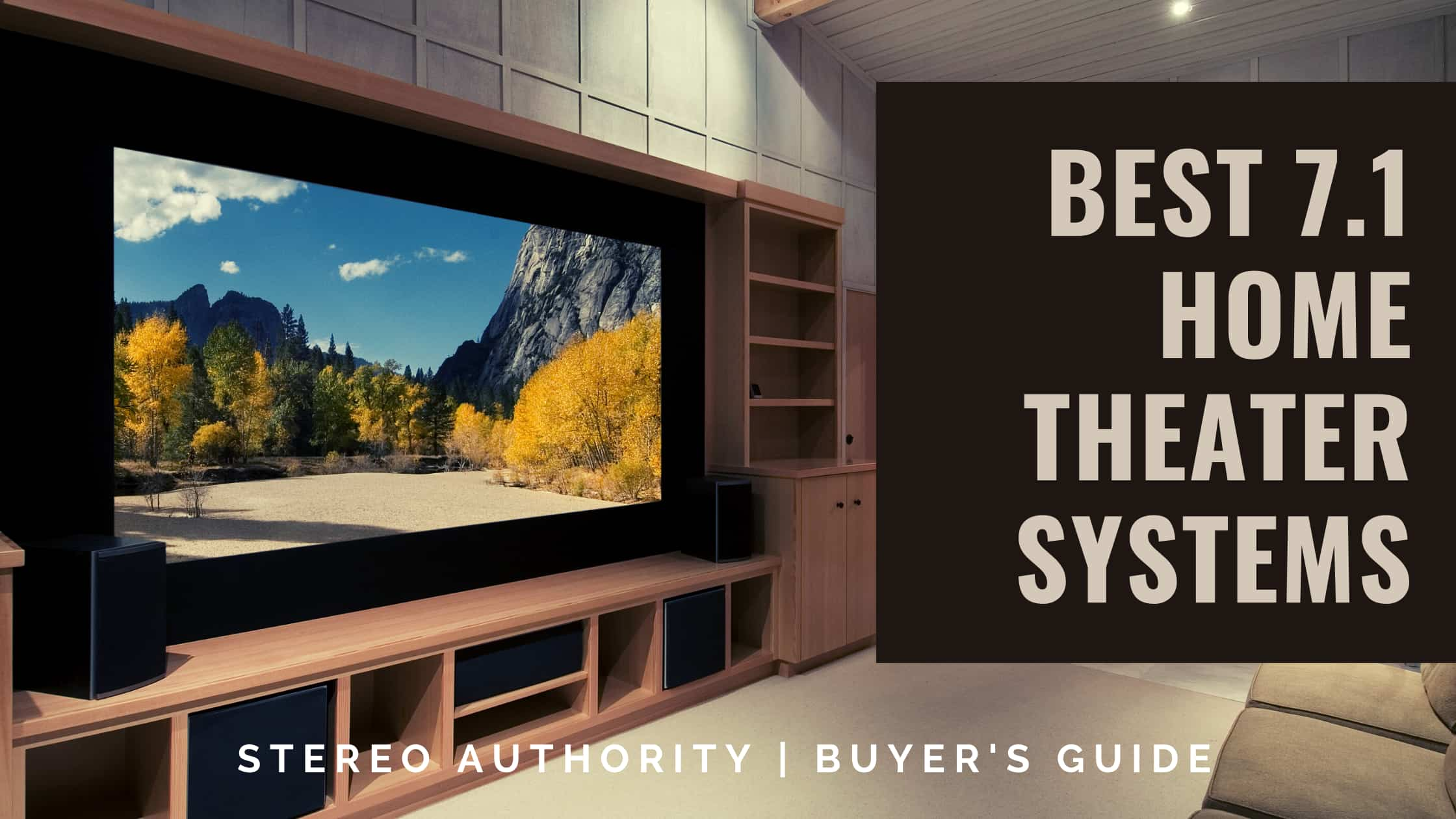 Best 7.1 Home Theater System buyer's guide and reviews